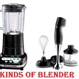 Different Kinds of Blenders